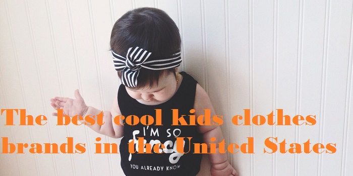 The best cool kids clothes brands in the United States