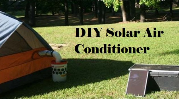 How to build a DIY Solar Air Conditioner with a Low Budget