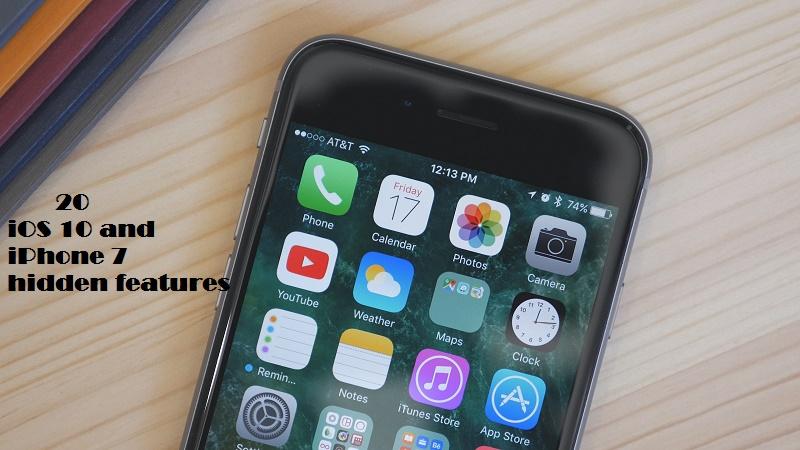 iOS 10 andiPhone 7 hidden features