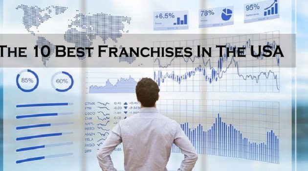 The 10 Best Franchises In The USA